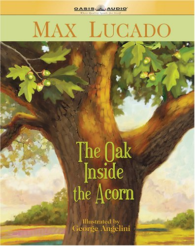 9781598591705: The Oak Inside the Acorn