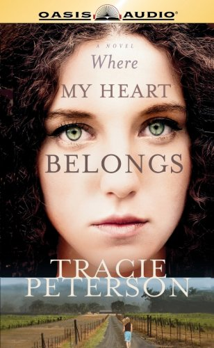 Where My Heart Belongs (9781598592436) by Tracie Peterson