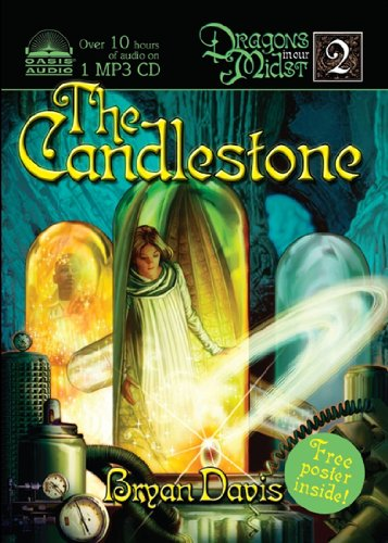 The Candlestone (Dragons in Our Midst, Book: Bryan Davis