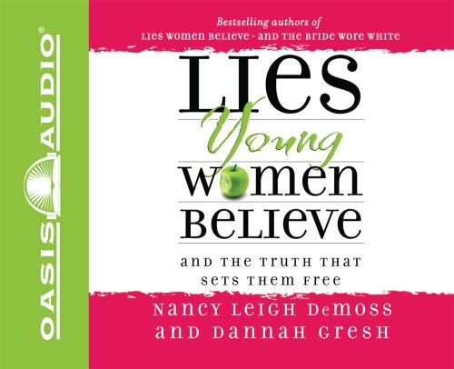 9781598593266: Lies Young Women Believe: And the Truth That Sets Them Free