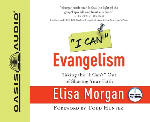 9781598594218: I Can Evangelism: Taking the I Can't Out of Sharing Your Faith