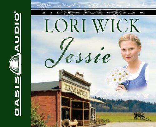 Jessie (Big Sky Dreams, Book 3) (English and English Edition): Wick, Lori