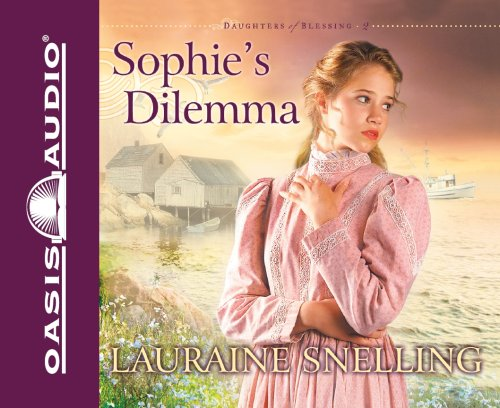 Sophie's Dilemma (Daughters of Blessing, No. 2) (English and English Edition): Lauraine ...