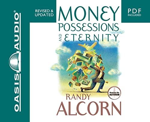 Money, Possessions and Eternity: Alcorn, Randy