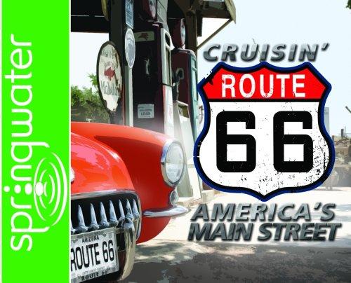 9781598594751: Cruisin' Route 66: America's Main Street