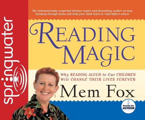 9781598594812: Reading Magic: Why Reading Aloud to Our Children Will Change Their Lives