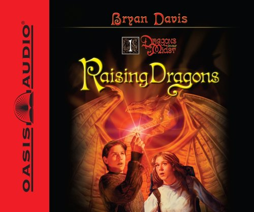 Raising Dragons (Dragons in Our Midst) (1598594907) by Davis, Bryan