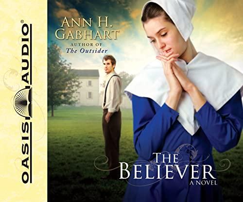 The Believer: Gabhart, Ann H.