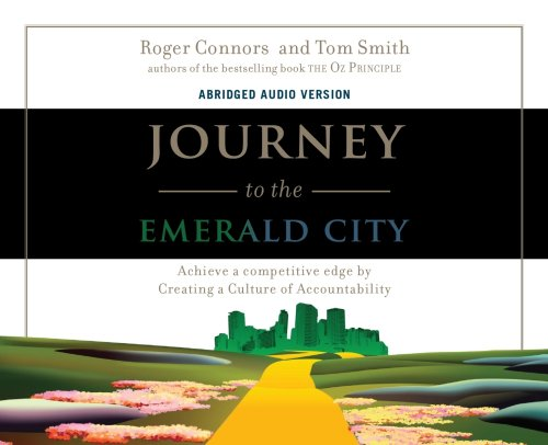 Journey to the Emerald City: Achieve a: Roger Connors