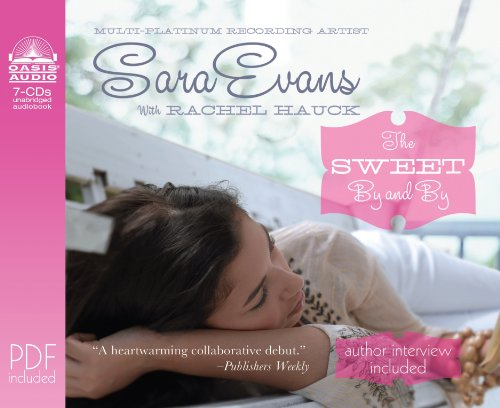 9781598596168: The Sweet By and By (A Songbird Novel)