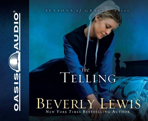 9781598596694: The Telling (Seasons of Grace, Book 3)