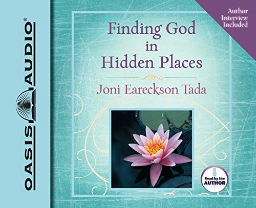 Finding God in Hidden Places: Tada, Joni Eareckson
