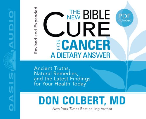 The New Bible Cure for Cancer: Colbert, Don