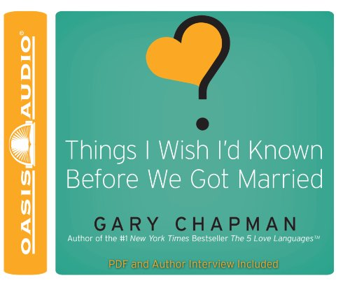 Things I Wish I'd Known Before We Got Married: Chapman, Gary