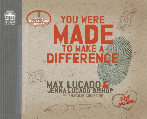 You Were Made to Make a Difference (1598597876) by Lucado, Max; Lucado Bishop, Jenna