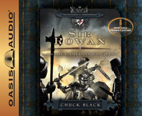 9781598597899: Sir Rowan and the Camerian Conquest (The Knights of Arrethtrae)