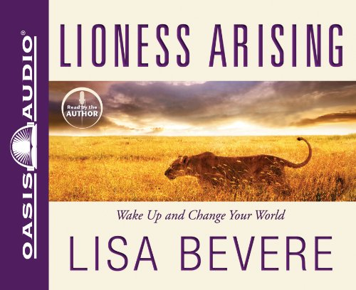 9781598597912: Lioness Arising: Wake Up and Change Your World
