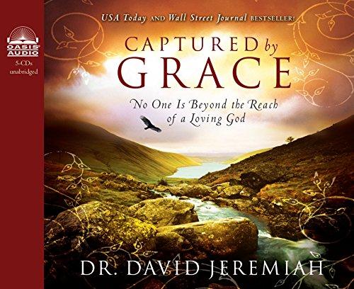 Captured by Grace: Dr. David Jeremiah