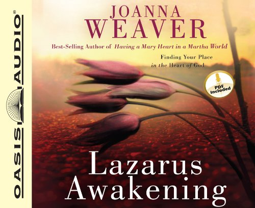 9781598598513: Lazarus Awakening: Finding Your Place in the Heart of God