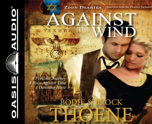 9781598599114: Against the Wind (Zion Diaries)