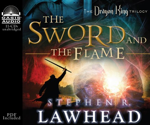 9781598599565: The Sword and the Flame (The Dragon King Trilogy)