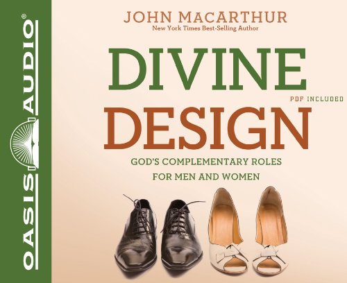 9781598599688: Divine Design: God's Complementary Roles for Men and Women