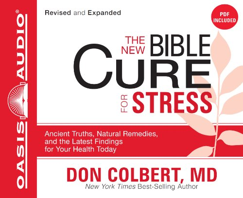 9781598599855: The New Bible Cure for Stress: Ancient Truths, Natural Remedies, and the Latest Findings for Your Health Today