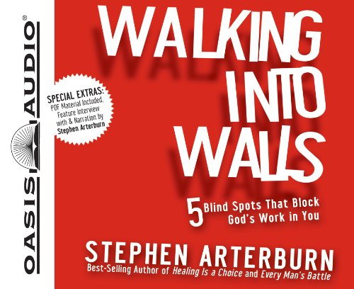 9781598599954: Walking Into Walls: 5 Blind Spots That Block God's Work in You