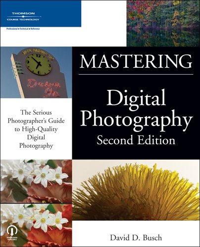 9781598630176: Mastering Digital Photography, Second Edition
