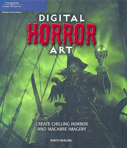 9781598631814: Digital Horror Art: Creating Chilling Horror and Macabre Images