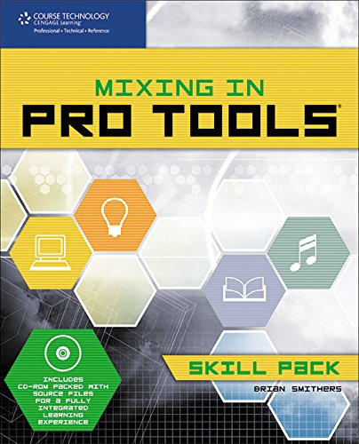 9781598631845: Mixing in Pro Tools -- Skill Pack (Book & CD-ROM)