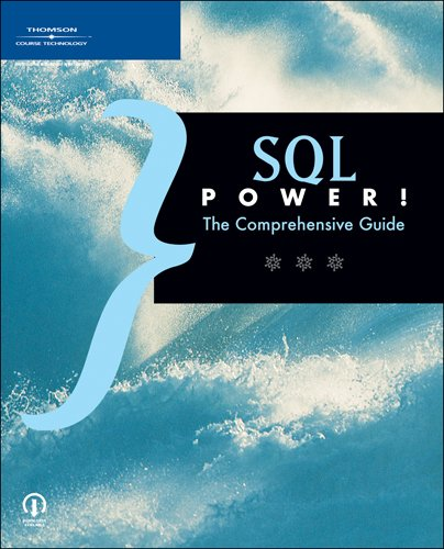 9781598632125: SQL Power!: The Comprehensive Guide