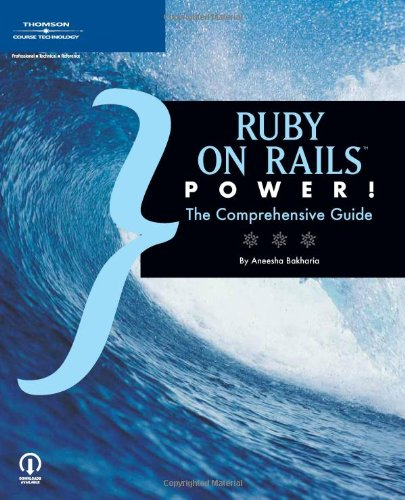 9781598632163: Ruby on Rails Power!: The Comprehensive Guide