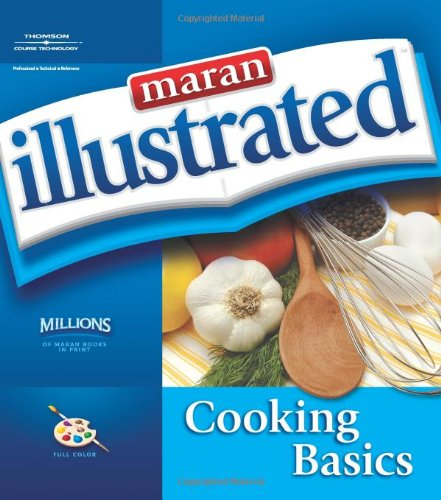 9781598632347: Maran Illustrated Cooking Basics