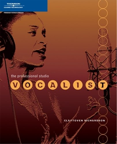 9781598632798: The Professional Studio Vocalist