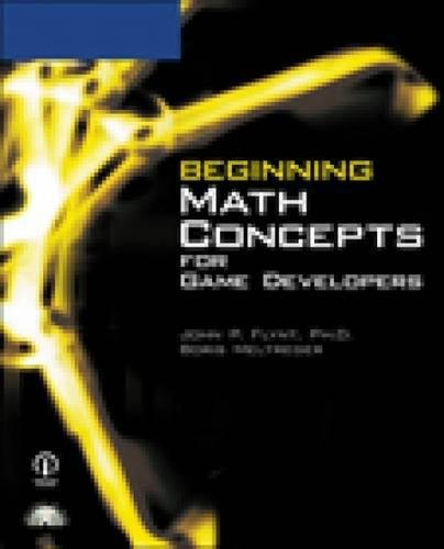 9781598632903: Beginning Math Concepts for Game Developers (Applied Mathematics)