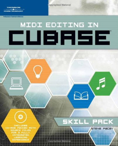 9781598633023: MIDI Editing in Cubase -- Skill Pack: Book & CD-ROM