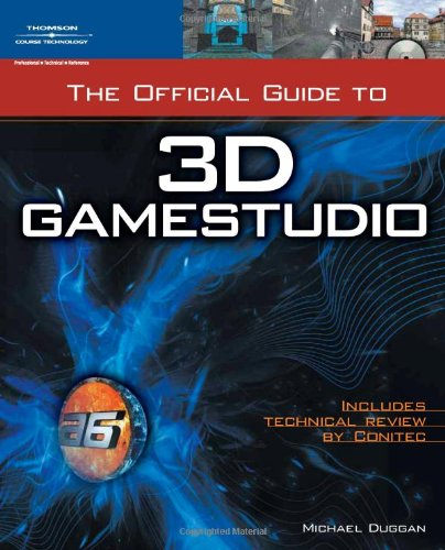 9781598633627: The Official Guide to 3D GameStudio