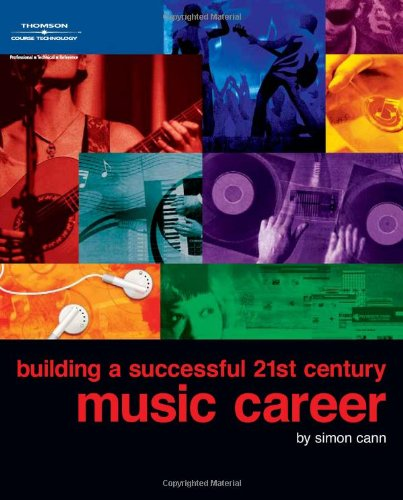 9781598633702: Building a Successful 21st Century Music Career