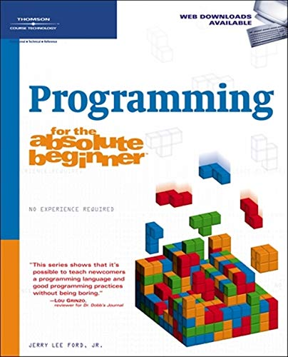 9781598633740: Programming for the Absolute Beginner (No Experience Required) (No Experience Required (Course Technology))