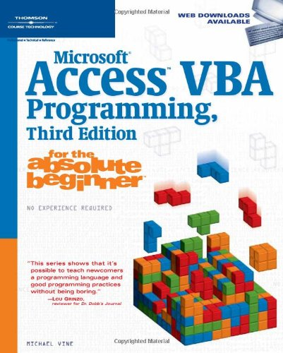 9781598633931: Microsoft Access VBA Programming for the Absolute Beginner