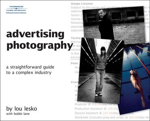 9781598634068: Advertising Photography: A Straightforward Guide to a Complex Industry