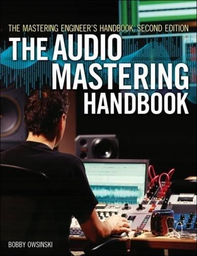 9781598634495: The Mastering Engineer's Handbook: The Audio Mastering Handbook