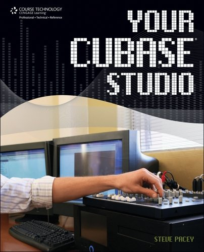 9781598634525: Your Cubase Studio