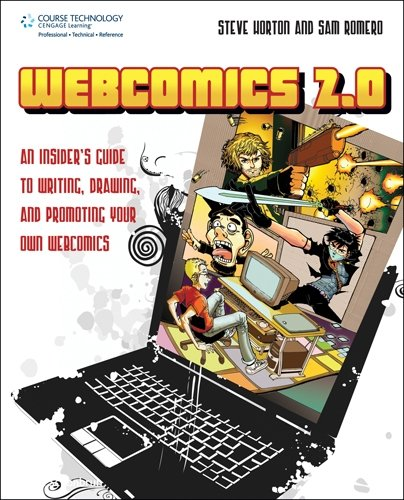 9781598634624: Webcomics 2.0: An Insider's Guide to Writing, Drawing and Promoting Your Own Webcomics