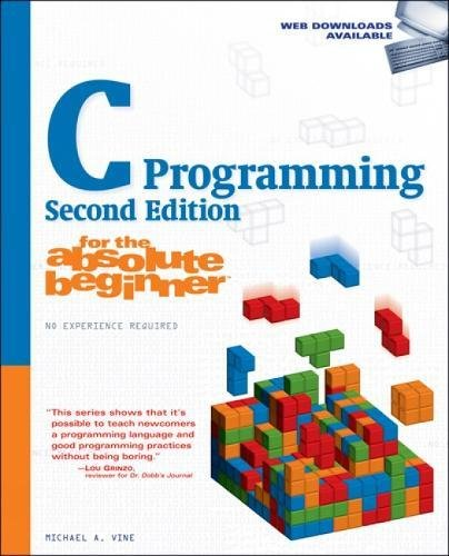 9781598634808: C Programming for the Absolute Beginner