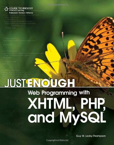 9781598634815: Just Enough Web Programming with XHTML, PHP, and MySQL