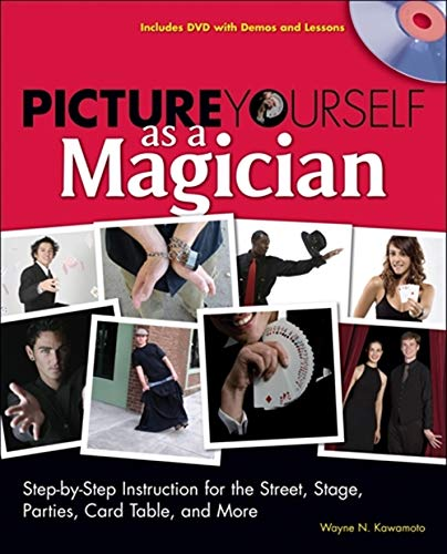 9781598634990: Picture Yourself as a Magician