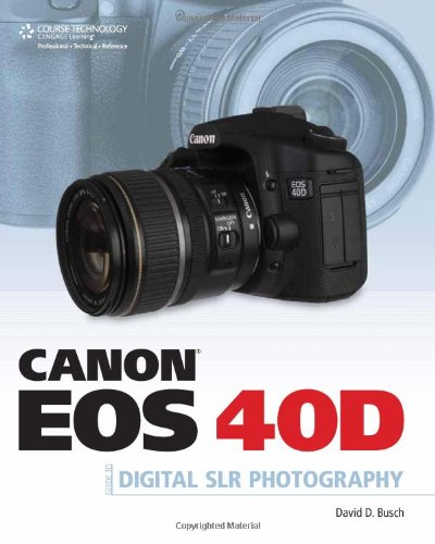 Canon eos 40d guide to digital photography download_[p. D. F].