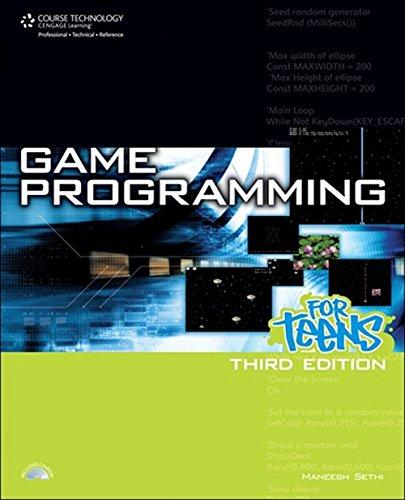 Game Programming for Teens, 3rd Edition (Computer Game and Simulation Programming): Sethi, Maneesh